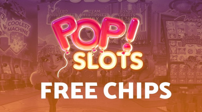 Get Newest Codes for Pop Slots Free Chips | 2021